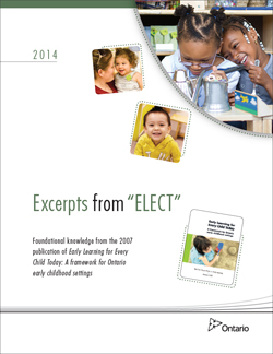 Early Learning for Every Child Today. A framework for Ontario early childhood settings