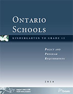 Ontario Schools, Kindergarten to Grade 12: Policy and Program Requirements, 2016 (OS) cover page